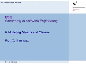 ESE Modeling Objects and Classes ESE Einfhrung in