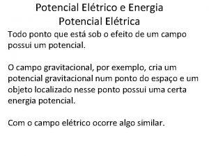 Potencial Eltrico e Energia Potencial Eltrica Todo ponto