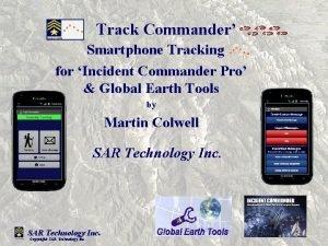 Track Commander Smartphone Tracking for Incident Commander Pro