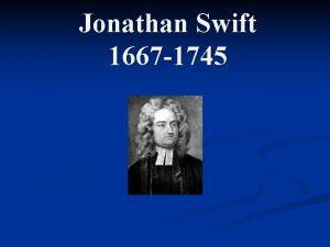 Jonathan Swift 1667 1745 The Life of Jonathan