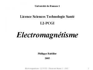 Universit de Rennes 1 Licence Sciences Technologie Sant