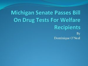 Michigan Senate Passes Bill On Drug Tests For