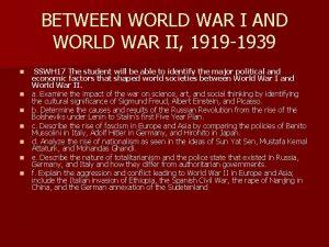 BETWEEN WORLD WAR I AND WORLD WAR II