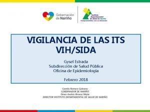 VIGILANCIA DE LAS ITS VIHSIDA Gysel Estrada Subdireccin