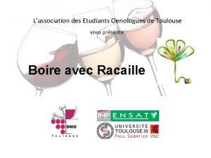 Lassociation des Etudiants Oenologues de Toulouse vous prsente