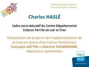 OBSERVATOIRE DPARTEMENTAL DE LA PROTECTION DE LENFANCE Charles