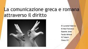 La comunicazione greca e romana attraverso il diritto
