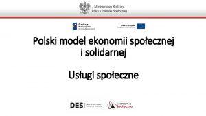 Polski model ekonomii spoecznej i solidarnej Usugi spoeczne