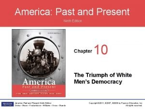 America Past and Present Ninth Edition Chapter 10