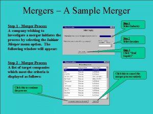 Mergers A Sample Merger Step 1 Merger Process