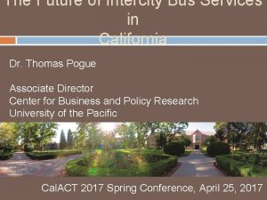 The Future of Intercity Bus Services in California