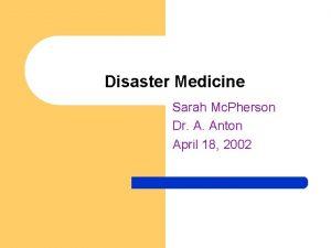 Disaster Medicine Sarah Mc Pherson Dr A Anton