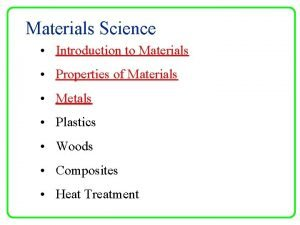 Materials Science Introduction to Materials Properties of Materials