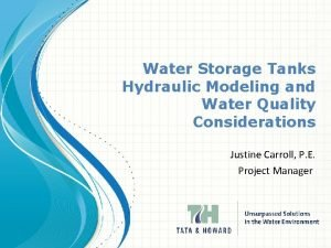 Water Storage Tanks Hydraulic Modeling and Water Quality
