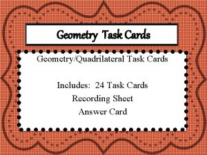 Geometry Task Cards GeometryQuadrilateral Task Cards Includes 24