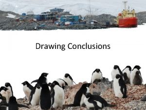 Drawing Conclusions Asking questions for science and defining