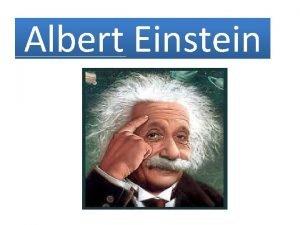 Albert Einstein Neto o Einsteinu Albert Einstein bio