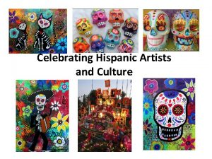Celebrating Hispanic Artists and Culture This interactive Power