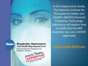 In this Supercourse Guide The National Institute for