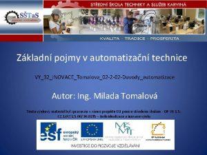 Zkladn pojmy v automatizan technice VY32INOVACETomalova02 2 02