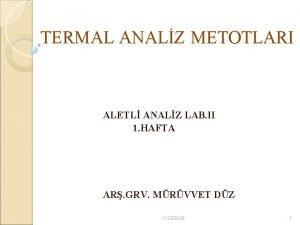 TERMAL ANALZ METOTLARI ALETL ANALZ LAB II 1