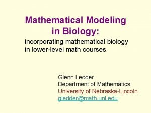 Mathematical Modeling in Biology incorporating mathematical biology in
