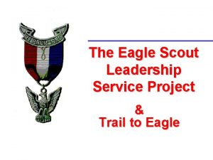 The Eagle Scout Leadership Service Project Trail to