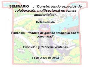 SEMINARIO Construyendo espacios de colaboracin multisectorial en temas
