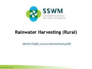 Rainwater Harvesting Rural Martin Wafler seecon international gmbh