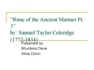 Rime of the Ancient Mariner Pt 3 by