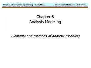 CS 3610 Software Engineering Fall 2009 Dr Hisham