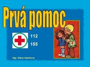 112 155 Mgr Mria Halekov Ahojte kamarti som