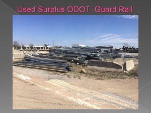 Used Surplus ODOT Guard Rail Used Surplus ODOT