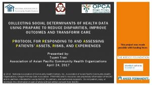 COLLECTING SOCIAL DETERMINANTS OF HEALTH DATA USING PRAPARE