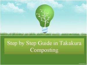 Step by Step Guide in Takakura Composting 1
