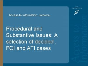 Access to Information Jamaica Access to Information Procedural