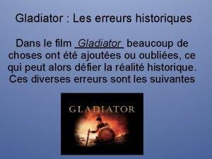 Gladiator Les erreurs historiques Dans le film Gladiator