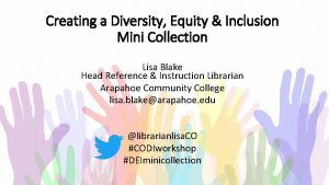 Creating a Diversity Equity Inclusion Mini Collection Lisa