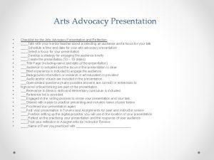 Arts Advocacy Presentation Checklist for the Arts Advocacy