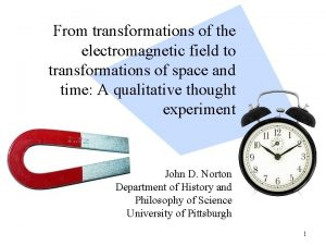 From transformations of the electromagnetic field to transformations