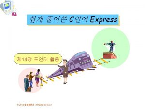 C Express 14 2012 All rights reserved ress