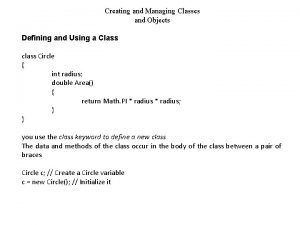 Creating and Managing Classes and Objects Defining and