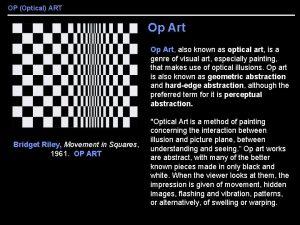 OP Optical ART Op Art also known as