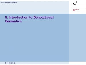 PS Denotational Semantics 8 Introduction to Denotational Semantics