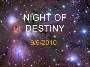NIGHT OF DESTINY 962010 The Night of Power