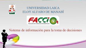 UNIVERSIDAD LAICA ELOY ALFARO DE MANAB Sistema de