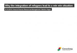 Why the integration of refugees lead to a