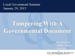 Local Government Seminar January 29 2015 Tampering With