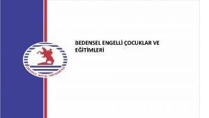 BEDENSEL ENGELL OCUKLAR VE ETMLER PL 94 142