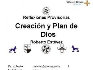 Reflexiones Provisorias Creacin y Plan de Dios Roberto